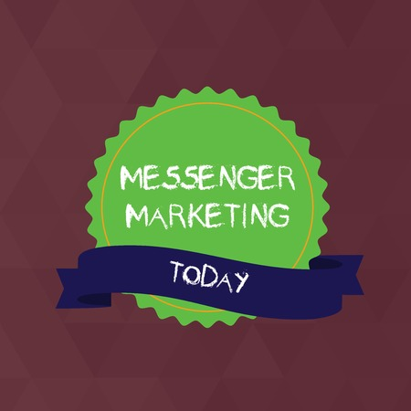 Writing note showing Messenger Marketing. Business concept for act of marketing to your customers using a messaging app Color Seal Sticker with Jagged Edge and Shaded Ribbon Strip