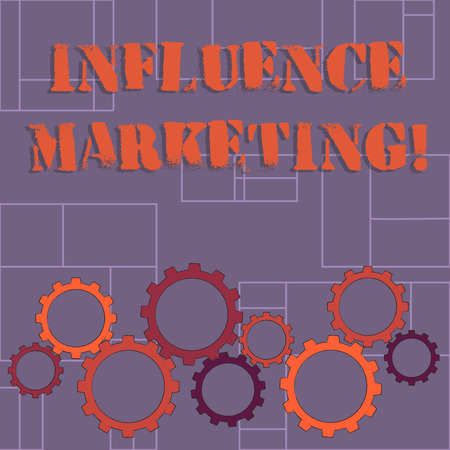 Text sign showing Influence Marketing. Business photo showcasing Using key leaders to drive a brand s is message to market Colorful Cog Wheel Gear Engaging, Interlocking and Tesselating Flat Style