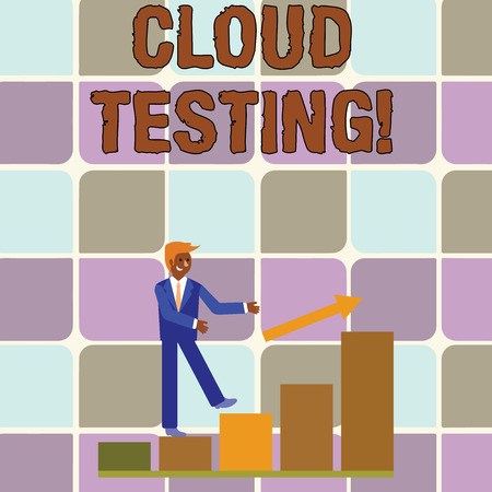 Handwriting text writing Cloud Testing. Conceptual photo is the assessment of a Web application s is perforanalysisce Smiling Businessman Climbing Colorful Bar Chart Following an Arrow Going Up Imagens