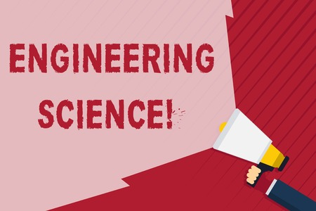 Handwriting text writing Engineering Science. Conceptual photo deal with physical and mathematical basis of engineering Hand Holding Megaphone with Blank Wide Beam for Extending the Volume Range