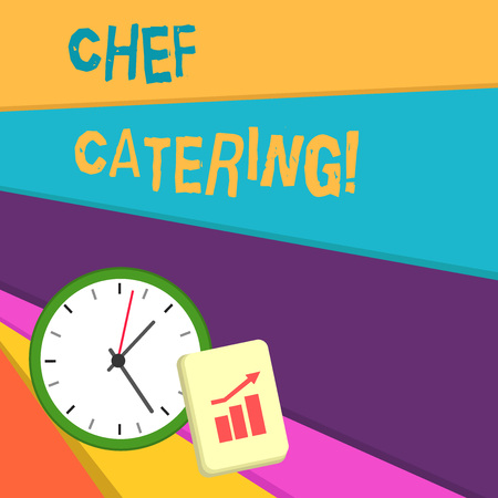 Handwriting text writing Chef Catering. Conceptual photo Provides services, food and beverages for various events