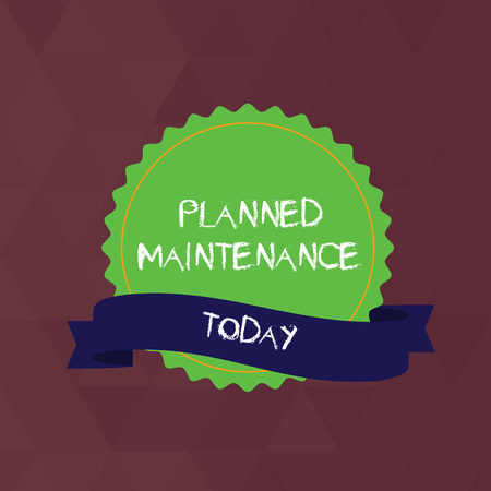 Writing note showing Planned Maintenance. Business concept for reventive maintenance carried out base on a fixed plan Color Seal Sticker with Jagged Edge and Shaded Ribbon Strip Imagens