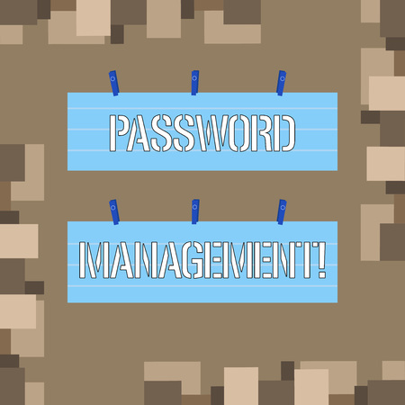 Conceptual hand writing showing Password Management. Concept meaning software used to help users better analysisage passwords Strip Size Lined Paper Sheet Hanging Using Blue Clothespin