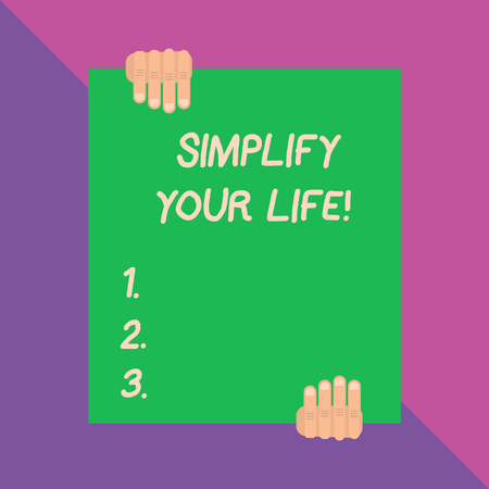 Conceptual hand writing showing Simplify Your Life. Concept meaning focused on important and let someone else worry about less ones Banco de Imagens
