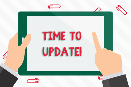 Text sign showing Time To Update. Business photo showcasing this is right moment to make something more modern new Businessman Hand Holding, Pointing and Touching Colorful Tablet Blank Screen