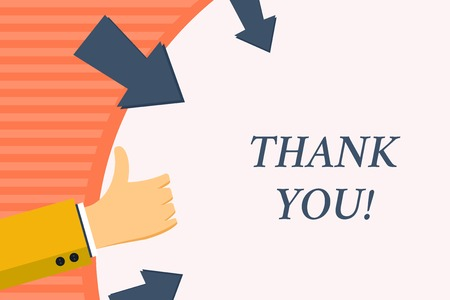 Word writing text Thank You. Business photo showcasing polite expression used when acknowledging gift service compliment Hand Gesturing Thumbs Up and Holding on Blank Space Round Shape with Arrows