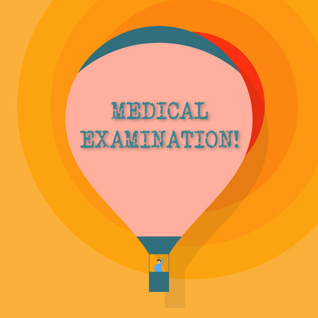 Conceptual hand writing showing Medical Examination. Concept meaning Checkup carried out to determine the physical fitness Hot Air Balloon Floating with Passenger Waving From Gondola