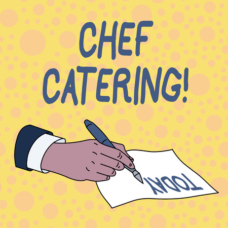 Handwriting text Chef Catering. Conceptual photo Provides services, food and beverages for various events Stock Photo