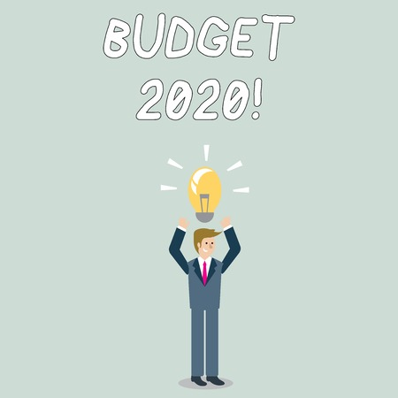 Word writing text Budget 2020. Business photo showcasing estimate of income and expenditure for next or current year Businessman Standing Raising Arms Upward with Lighted Bulb Icon on his Head
