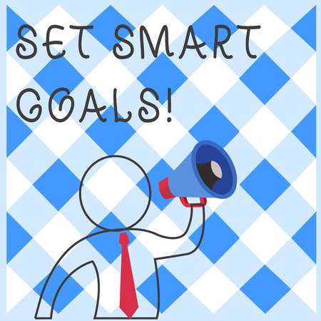 Text sign showing Set Smart Goals. Business photo showcasing list to clarify your ideas focus efforts use time wisely