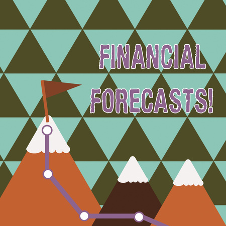 Writing note showing Financial Forecasts. Business concept for estimate of future financial outcomes for a company Three Mountains with Hiking Trail and White Snowy Top with Flag