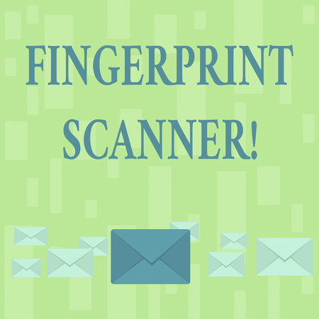 Handwriting text Fingerprint Scanner. Conceptual photo Use fingerprint for biometric validation to grant access Pastel Color Closed Envelopes in Different Sizes with Big one in the Middle