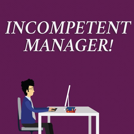 Writing note showing Incompetent Manager. Business concept for Lacking qualities necessary for effective boss conduct Businessman Sitting on Chair Working on Computer and Books