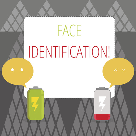 Text sign showing Face Identification. Business photo showcasing analyzing patterns based on the demonstrating s is facial contours Fully Charged and Discharged Battery with Two Colorful Emoji Speech Bubble