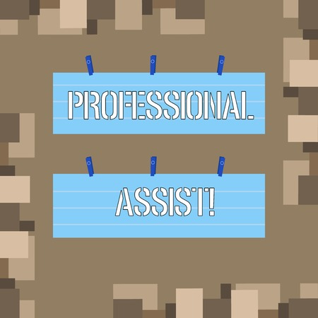 Conceptual hand writing showing Professional Assist. Concept meaning help a professional doing some expert task or duty Strip Size Lined Paper Sheet Hanging Using Blue Clothespin