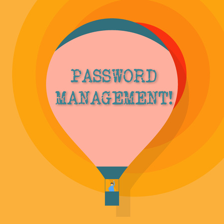 Conceptual hand writing showing Password Management. Concept meaning software used to help users better analysisage passwords Hot Air Balloon Floating with Passenger Waving From Gondola