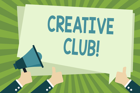 Handwriting text writing Creative Club. Conceptual photo an organization that simulate interest in creative ideas Hand Holding Megaphone and Other Two Gesturing Thumbs Up with Text Balloon Stock Photo