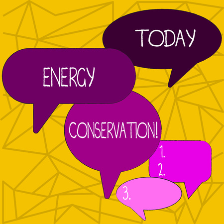 Writing note showing Energy Conservation. Business concept for Reduction in the amount of energy consumed in a process Speech Bubble in Different Sizes and Shade Group Discussion