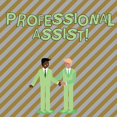 Word writing text Professional Assist. Business photo showcasing help a professional doing some expert task or duty Two Businessmen Standing, Smiling and Greeting each other by Handshaking
