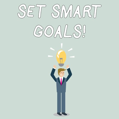 Word writing text Set Smart Goals. Business photo showcasing list to clarify your ideas focus efforts use time wisely Businessman Standing Raising Arms Upward with Lighted Bulb Icon on his Head