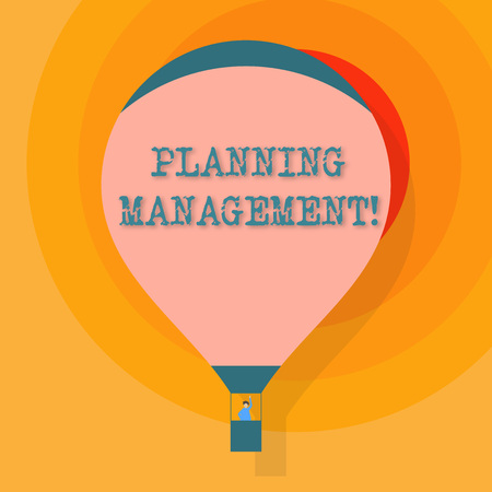 Conceptual hand writing showing Planning Management. Concept meaning act or process of making or carrying out plans Hot Air Balloon Floating with Passenger Waving From Gondola