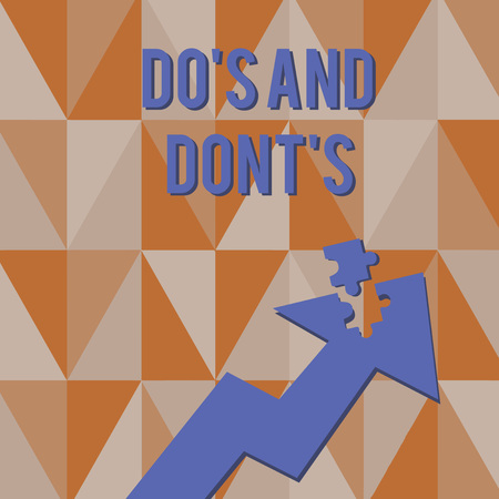 Text sign showing Do S And Dont S. Business photo showcasing Rules or customs concerning some activity or actions Colorful Arrow Pointing Upward with Detached Part Like Jigsaw Puzzle Piece