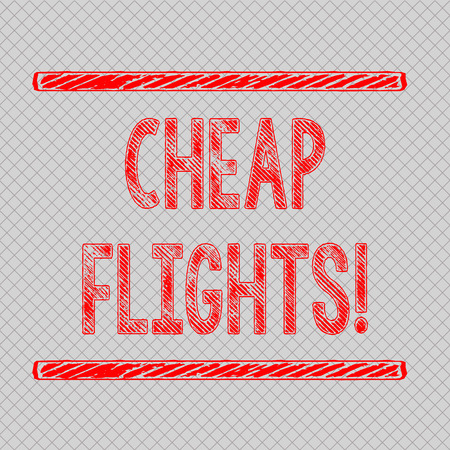 Writing note showing Cheap Flights. Business concept for costing little money or less than is usual or expected airfare Diagonal Gray Grid Mesh Cell in Parallel Line Intertwined Pattern