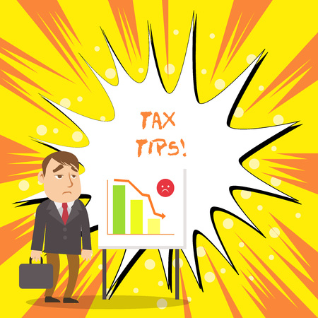 Text sign showing Tax Tips. Business photo showcasing compulsory contribution to state revenue levied by government