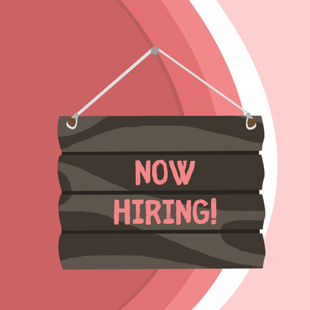 Conceptual hand writing showing Now Hiring. Concept meaning finding evaluating working relationship with future employees Standard-Bild - 122762735