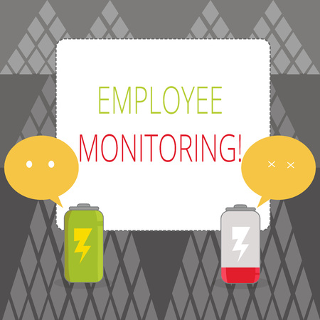 Text sign showing Employee Monitoring. Business photo showcasing collecting information about employees at workplace Fully Charged and Discharged Battery with Two Colorful Emoji Speech Bubble