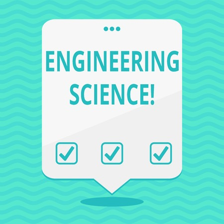 Text sign showing Engineering Science. Business photo showcasing deal with physical and mathematical basis of engineering Blank Space White Speech Balloon Floating with Three Punched Holes on Top