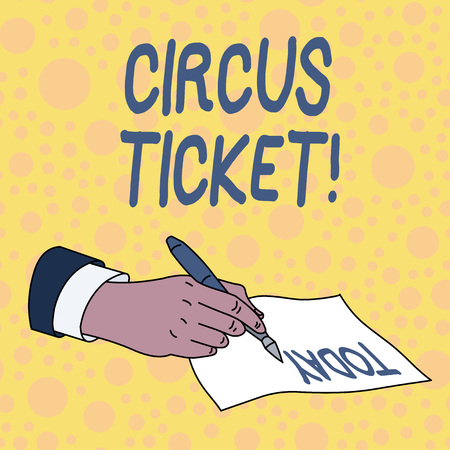 Handwriting text Circus Ticket. Conceptual photo card that gives the holder a certain right to enter the circus Stock Photo