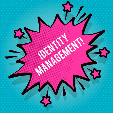 Text sign showing Identity Management. Business photo text administration of individual identities within a system Spiky Blank Fight and Screaming Angry Speech Bubble with Thick Dark Outline
