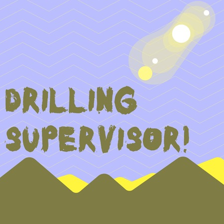 Word writing text Drilling Supervisor. Business photo showcasing in charge of commercial oil drilling work and process View of Colorful Mountains and Hills with Lunar and Solar Eclipse Happening
