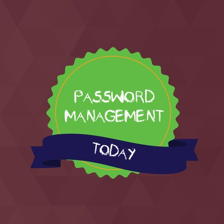 Writing note showing Password Management. Business concept for software used to help users better analysisage passwords Color Seal Sticker with Jagged Edge and Shaded Ribbon Strip