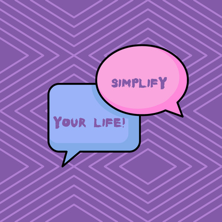 Word writing text Simplify Your Life. Business photo showcasing focused on important and let someone else worry about less ones
