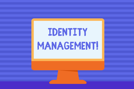 Conceptual hand writing showing Identity Management. Concept meaning administration of individual identities within a system Blank Desktop Computer Colorful Screen Freestanding on Table
