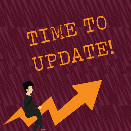 Text sign showing Time To Update. Business photo showcasing this is right moment to make something more modern new Businessman with Eyeglasses Riding Crooked Color Arrow Pointing Going Up
