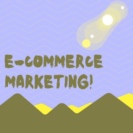 Word writing text E Commerce Marketing. Business photo showcasing business that sells product or service electronically View of Colorful Mountains and Hills with Lunar and Solar Eclipse Happening