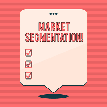 Writing note showing Market Segmentation. Business concept for dividing a market of potential customers into groups Blank White Speech Balloon Floating with Punched Hole on Top