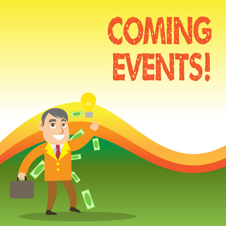 Text sign showing Coming Events. Business photo showcasing happening or appearing soon Upcoming Forthcoming event