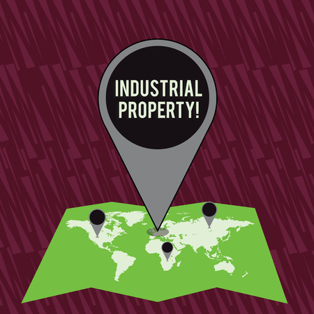 Text sign showing Industrial Property. Business photo text the intangible ownership of a trademark or patent Colorful Huge Location Marker Pin Pointing to an Area or GPS Address on Map