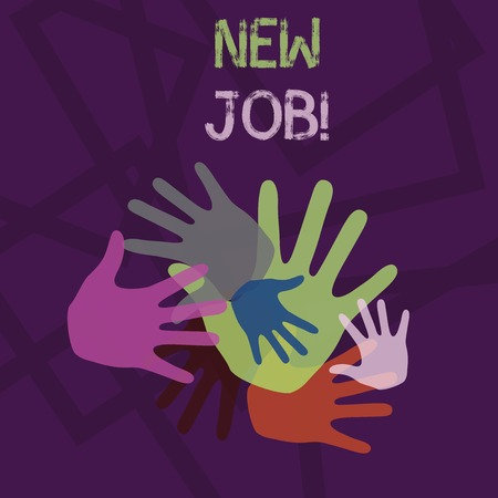Word writing text New Job. Business photo showcasing recently having paid position of regular employment Color Hand Marks of Different Sizes Overlapping for Teamwork and Creativity
