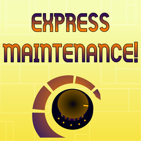 Handwriting text Express Maintenance. Conceptual photo damage is immediately debited to repairs and maintenance Volume Control Metal Knob with Marker Line and Colorful Loudness Indicator Фото со стока - 122762488
