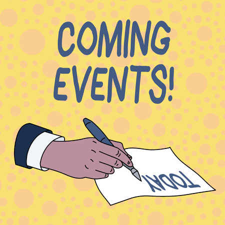 Handwriting text Coming Events. Conceptual photo happening or appearing soon Upcoming Forthcoming event Stock Photo