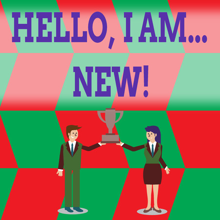 Writing note showing Hello I Am New. Business concept for used greeting or begin telephone conversation Man and Woman Business Suit Holding Championship Trophy Cup
