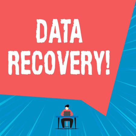 Signo de texto que muestra la recuperación de datos. Foto de negocios que muestra el proceso de recuperación de datos perdidos o corruptos inaccesibles