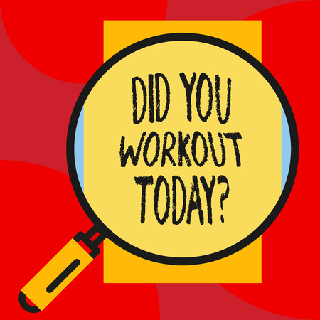 Writing note showing Did You Workout Today. Business concept for asking if made session physical exercise Banco de Imagens