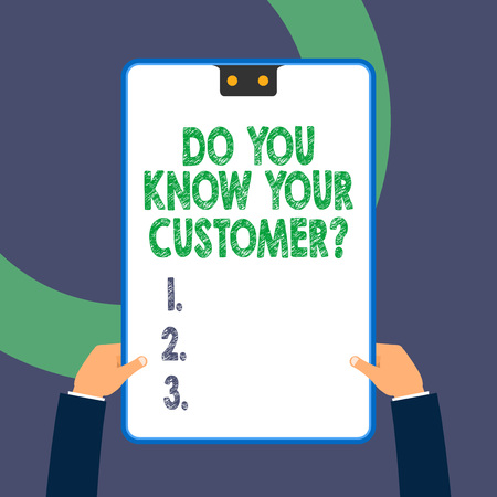 Handwriting text writing Do You Know Your Customer Question. Conceptual photo service identify clients with relevant information