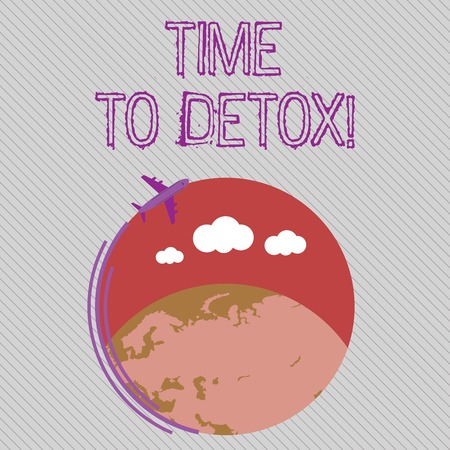 Text sign showing Time To Detox. Business photo showcasing when you purify your body of toxins or stop consuming drug Airplane with Moving Icon Flying Around Colorful Globe and Blank Text Space Stok Fotoğraf